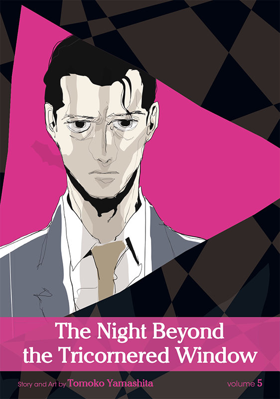 The Night Beyond the Tricornered Window Vol. 5: The Night Beyond the Tricornered Window V5