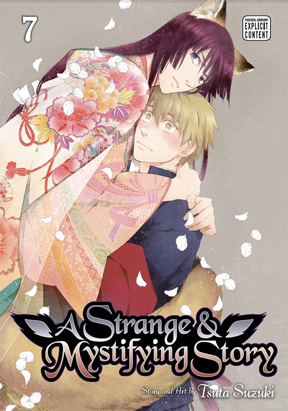 A Strange & Mystifying Story Vol. 7: A Strange & Mystifying Story V7 [FINAL VOLUME]
